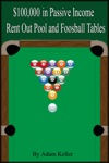 100000 In Easy Passive Income Rent Out Pool And Foosball Tables