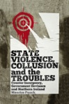 State Violence Collusion And The Troubles