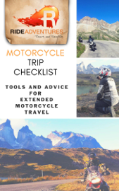 Motorcycle Trip Checklist: Tools and Advice for Extended Motorcycle Travel book
