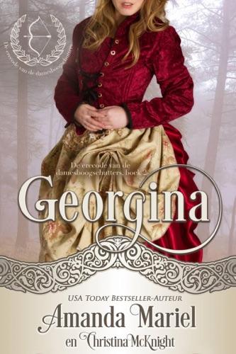 Amanda Mariel & Christina McKnight - Georgina - De erecode van de damesboogschutters, boek 2