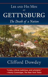 Lee and His Men at Gettysburg book