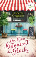 Das kleine Restaurant des Glücks ebook Download