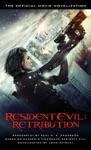 Resident Evil Retribution - The Official Movie Novelization