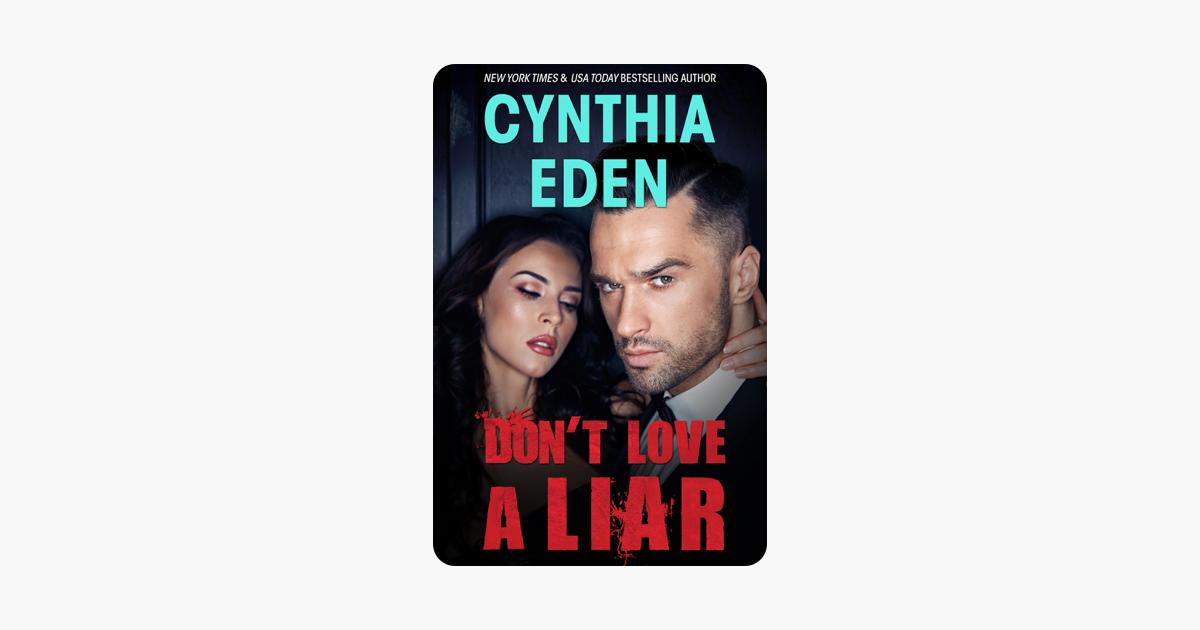 Don't Love A Liar