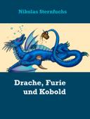 Drache, Furie und Kobold