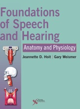 Foundations Of Speech And Hearing