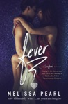 Fever A Songbird Novel