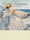 Childe Hassam  Selected Paintings Colour Plates