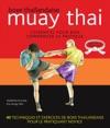 Muay Tha  Boxe Thalandaise - Lessentiel Pour Bien Commencer Sa Pratique