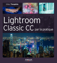 Lightroom Classic CC par la pratique