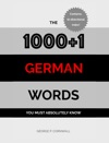 The 10001 German Words You Must Absolutely Know