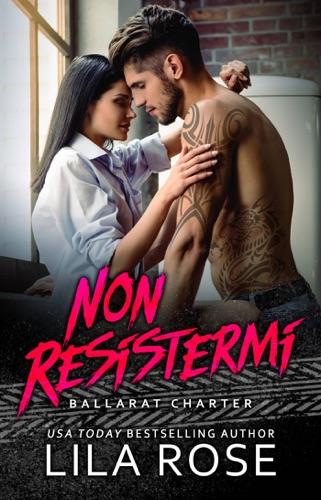 Lila Rose - Non Resistermi