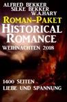 Roman-Paket Historical Romance Weihnachten 2018 1400 Seiten Liebe Und Spannung
