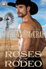 Cheyenne McCray - Roses and Rodeo artwork