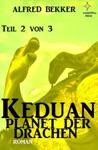 Keduan - Planet Der Drachen Teil 2 Von 3