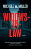 Michele W. Miller - Widows-in-Law  artwork