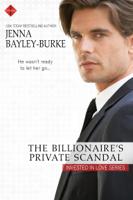 Jenna Bayley-Burke - The Billionaire's Private Scandal artwork