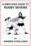A Simplified Guide To Rugby Sevens