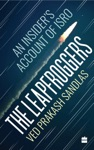 The Leapfroggers An Insiders Account Of ISRO