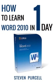 HOW TO LEARN WORD 2010 IN 1 DAY  DONT READ ANY WORD 2010 UNTIL YOU READ THIS FIRST