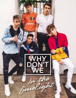 Why Don't We - Why Don't We: In the Limelight artwork