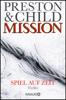 Douglas Preston & Lincoln Child - Mission - Spiel auf Zeit Grafik
