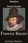 Websters Francis Bacon Picture Quotes
