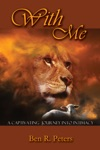 With Me A Refreshing Totally New Look At Psalm 23