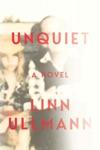 Unquiet A Novel