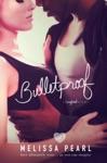 Bulletproof A Songbird Novel