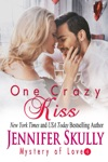 One Crazy Kiss