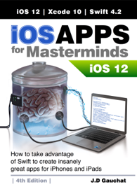 iOS Apps for Masterminds 4th Edition book