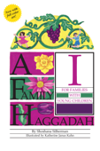 A Family Haggadah I, 2nd Edition
