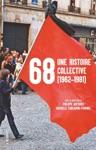 68 Une Histoire Collective 1962-1981