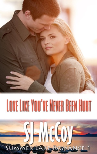 Love Like You've Never Been Hurt Book