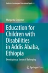 Education For Children With Disabilities In Addis Ababa Ethiopia