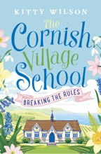 The Cornish Village School - Breaking the Rules