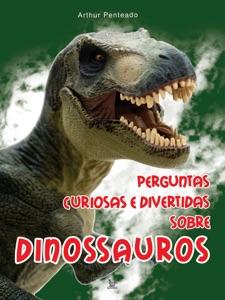 Perguntas curiosas e divertidas sobre dinossauros Book Cover