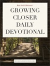 Growing Closer Daily Devotional