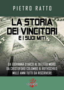 La storia dei vincitori e i suoi miti. Libro Cover