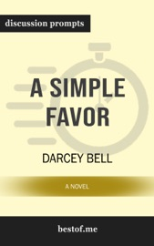 A Simple Favor: A Novel by Darcey Bell PDF Download