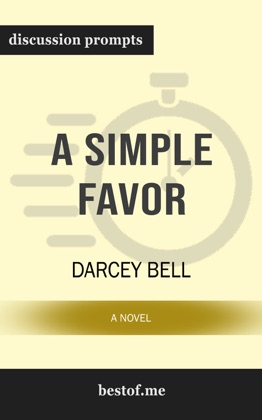 A Simple Favor: A Novel by Darcey Bell (Discussion Prompts) image