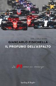Il profumo dell'asfalto da Giancarlo Fisichella & Carlo Baffi Copertina del libro