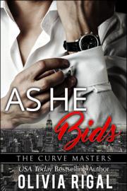 As He Bids - Olivia Rigal book summary