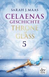 Celaenas Geschichte 5 Ein Throne of Glass eBook PDF Download
