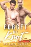 Forget Me Knot An Mpreg Romance
