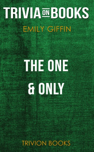 Trivia-On-Books - The One & Only: A Novel by Emily Giffin (Trivia-On-Books)