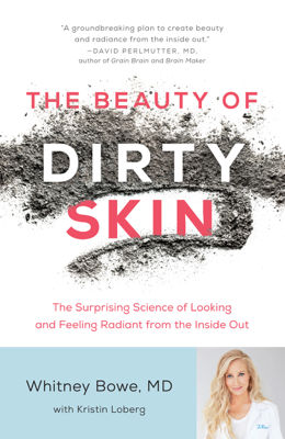 The Beauty of Dirty Skin - Whitney Bowe book
