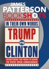 Trump Vs Clinton In Their Own Words