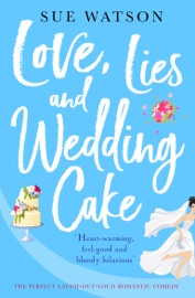 Love, Lies and Wedding Cake PDF Download